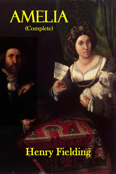 """Amelia"" (Complete) by Henry Fielding (Nook / ePub Edition) - Preview Available - Homunculus"
