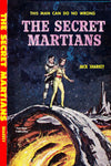 """The Secret Martians"" by Jack Sharkey (Nook / ePub Edition) - Preview Available - Homunculus"