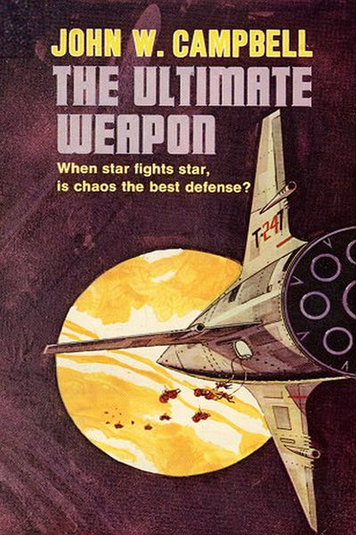 """The Ultimate Weapon"" by John W. Campbell (Pdf Edition) - Preview Available - Homunculus"