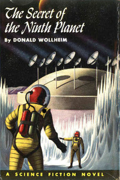 """The Secret of the Ninth Planet"" by Donald Wollheim (Kindle Edition) - Preview Available - Homunculus"