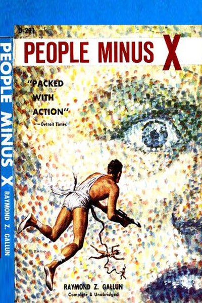 """People Minus X"" by Raymond Z. Gallun (Kindle Edition) - Preview Available - Homunculus"
