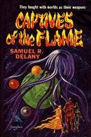 """Captives of the Flame"" by Samuel R. Delany (Kindle Edition) - Preview Available - Homunculus"