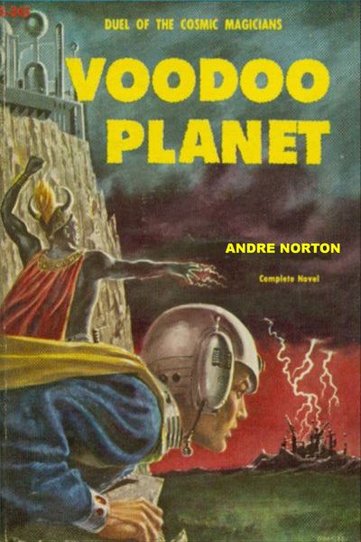 """Voodoo Planet"" by Andre Norton (Kindle Edition) - Preview Available - Homunculus"