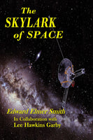 """The Skylark of Space"" by Edward Elmer Smith and Lee Hwkins Garby (Pdf Edition) - Preview Available - Homunculus"