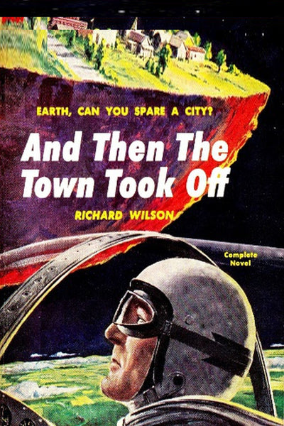 """And Then the Town Took Off"" by Richard Wilson (Pdf) Preview Available - Homunculus"