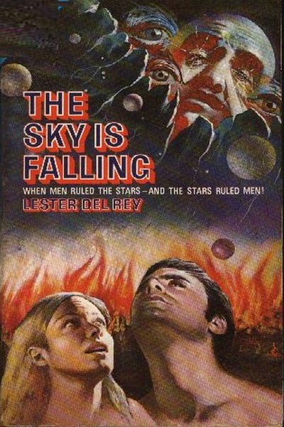 """The Sky Is Falling"" by Lester Del Rey (Kindle Edition) - Preview Available - Homunculus"