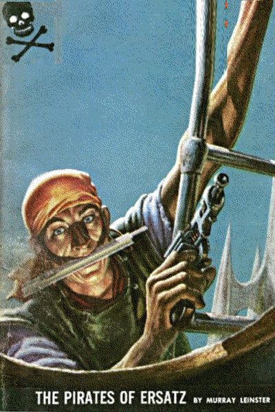 """The Pirates of Ersatz"" by Murray Leinster (Kindle Edition) - Preview Available - Homunculus"