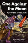 """One Against the Moon"" by Donald A. Wollheim (Kindle Edition) - Preview Available - Homunculus"