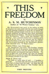 """This Freedom"" by A. S. M. Hutchinson (Pdf Edition) - Preview Available - Homunculus"