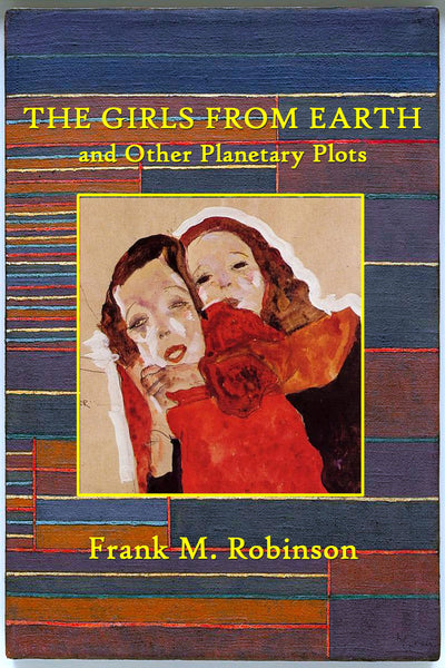 """The Girls from Earth and Other Planetary Plots"" by Frank M., Robinson (Nook / ePub Edition) - Preview Available - Homunculus"
