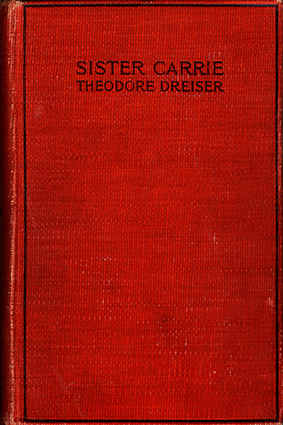"""Sister Carrie"" by Theodore Dreiser (Kindle Edition) - Preview Available - Homunculus"