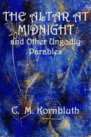"""The Altar at Midnight and Other Ungodly Parables"" by C. M. Kornbluth (Kindle Edition) - Preview Available"