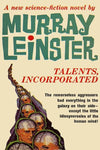 """Talents, Incorporated"" by Murray Leinster (Kindle Edition) - Preview Available - Homunculus"