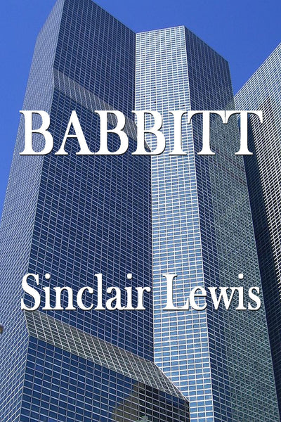 """Babbitt"" by Sinclair Lewis (Nook / ePub Edition) - Preview Available - Homunculus"