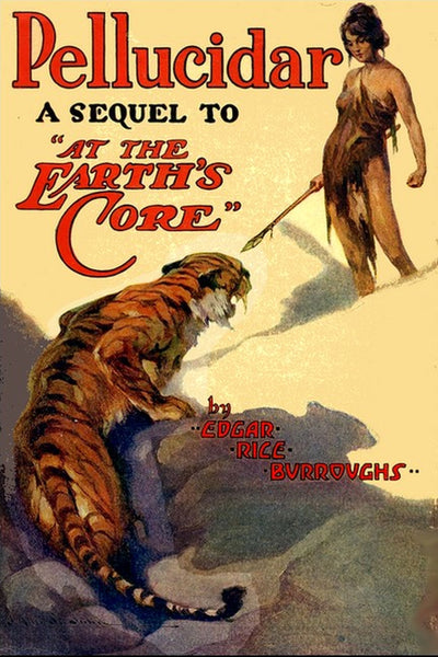 """Pellucidar"" by Edgar Rice Burroughs (Nook \ ePub Edition) - Preview Available - Homunculus"