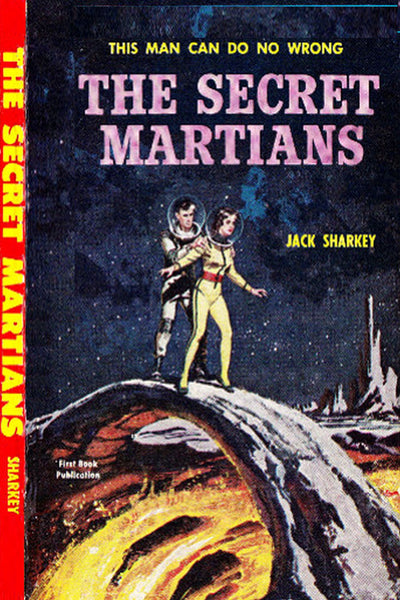 """The Secret Martians"" by Jack Sharkey (Kindle Edition) - Preview Available - Homunculus"