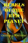 """Rebels of the Red Planet"" by  Charles L. Fontenay (Kindle Edition) - Preview Available - Homunculus"