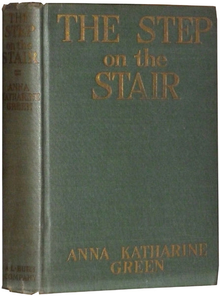"""The Step on the Stair"" by Anna Katherine Green (Nook / ePub Edition) - Preview Available - Homunculus"