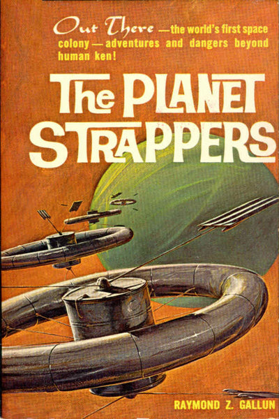 """The Planet Strappers"" by Raymond Z. Gallun (Kindle Edition) - Preview Available - Homunculus"