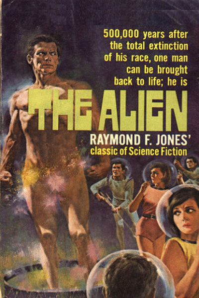 """The Alien"" by Raymond F. Jones (Kindle Edition) - Preview Available - Homunculus"