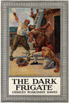 """The Dark Frigate"" by Charles Boardman Hawes (Kindle Edition) - Preview Available - Homunculus"