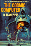 """The Cosmic Computer"" by H. Beam Piper (Kindle Edition) - Preview Available - Homunculus"
