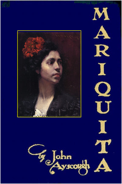 """Mariquita"" by John Ayscough (Pdf Edition) - Preview Available"