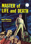 """Master of Life and Death"" by Robert Silverberg (Kindle Edition) - Preview Available - Homunculus"