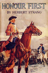 """Honour First - A Tale of the Forty-Five"" by Herbert Strang (Nook / ePub Edition) - Preview Available - Homunculus"