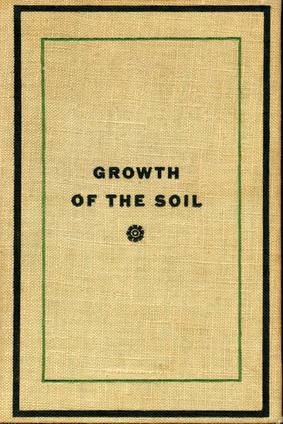 """Growth of the Soil"" by Knut Hamsun (Kindle Edition) - Preview Available - Homunculus"