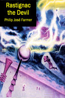 """Rastignac the Devil"" by Philip José Farmer (Kindle Edition) - Preview Available - Homunculus"