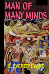 """Man of Many Minds"" by E. Everett Evans (Kindle Edition) - Preview Available - Homunculus"