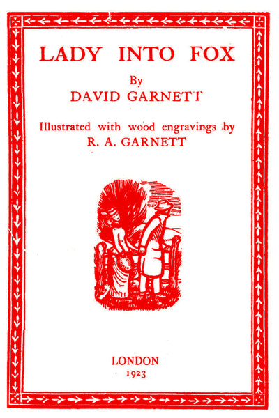 """Lady into Fox"" by David Garnett (Kindle Edition) - Preview Available - Homunculus"