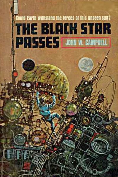 """The Black Star Passes"" by John W. Campbell (Pdf Edition) - Preview Available - Homunculus"