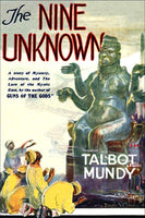"""The Nine Unknown"" by Talbot Mundy (Kindle Edition) - Preview Available - Homunculus"
