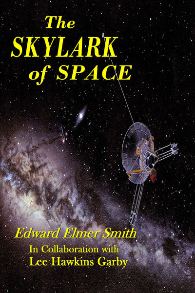 """The Skylark of Space"" by Edward Elmer Smith and Lee Hwkins Garby (Nook / ePub Edition) - Preview Available - Homunculus"