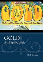 Gold:  Before Woodstock. Beyond Reality - Free Preview Available or buy for - Homunculus