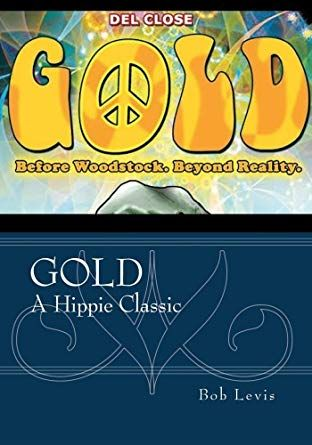 Gold:  Before Woodstock. Beyond Reality - Free Preview Available or buy for