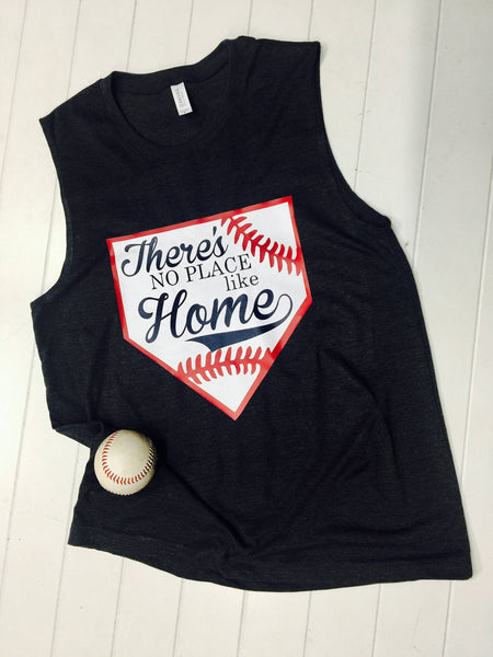There's No Place Like Home, Baseball Tank, Baseball Mom Tank, Unisex Jersey Muscle Tank