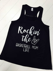 Rockin' the Basketball Mom life, Basketball Mom Tank, Racerback Tank, Ladies Flowy Racerback Tank
