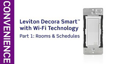 Leviton Presents: How to Use the Decora Smart with Wi-Fi App to Create Schedules and Activities