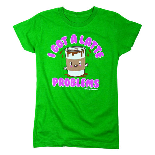 David & Goliath® Got A Latte Problems Ladies Tee Shirt