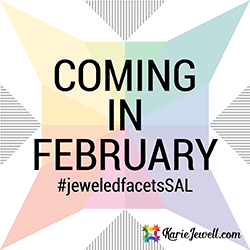 Coming in February - Jeweled Facets Sewalong!