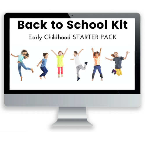 Back to School Kit: Early Childhood Starter Pack