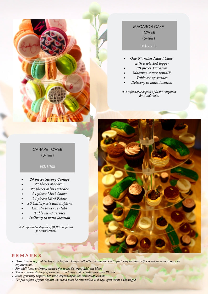 24 pieces Savory Canapé 24 pieces Macaron 24 pieces Mini Cupcake 24 pieces Mini Choux 24 pieces Mini Éclair 30 Cutlery sets and napkins Canapé tower rental# Table set up service Delivery to main location