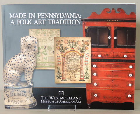 Made in Pennsylvania: A Folk Art Tradition