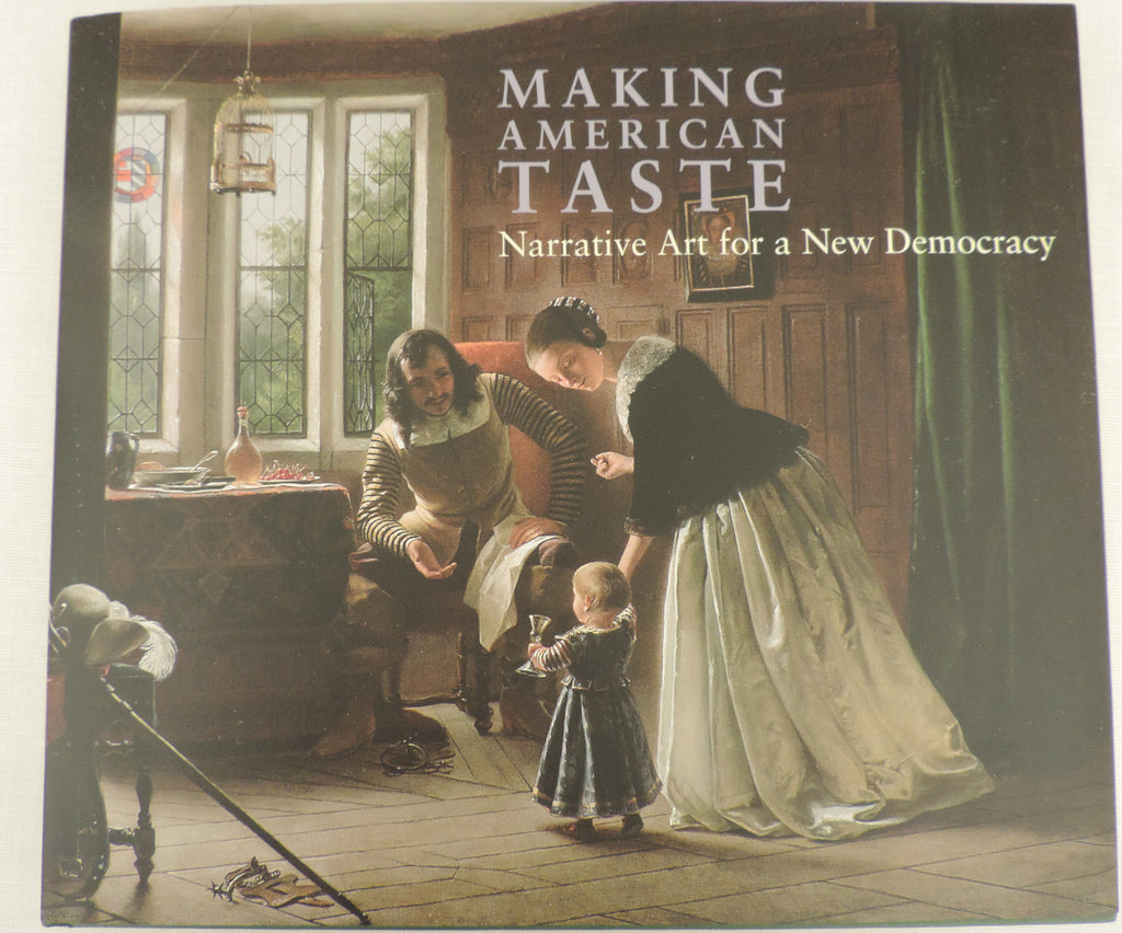 Making American Taste: Narrative Art for a New Democracy