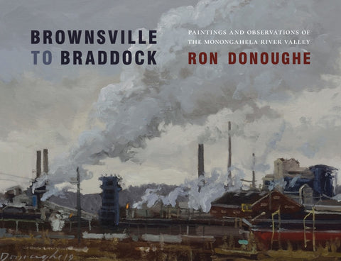 Brownsville to Braddock a Book by Ron Donoughe **Signed Copies**