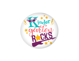 Button | Kindergarten Grade Rocks | Badges and Buttons Club