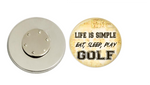 Magnetic Pin Back | Life is Simple - Eat Sleep Play Golf | Tan Background | Badges and Buttons Club